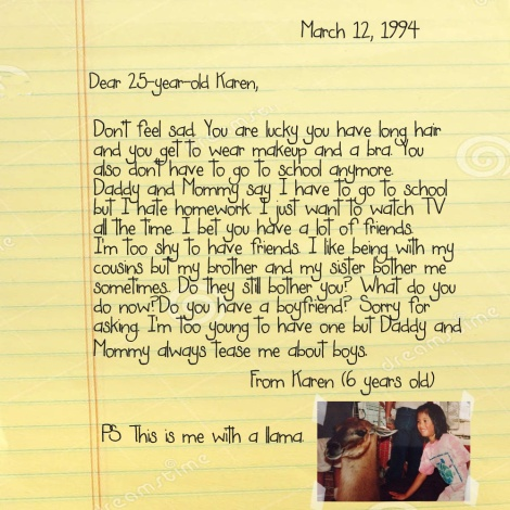 6-Year-Old Karen to 25-Year-Old Karen - Letter 1
